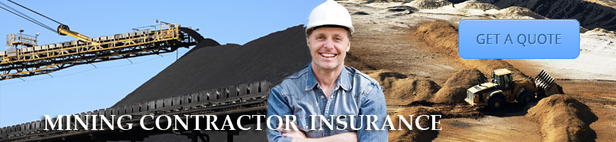 Mining Contractor Insurance